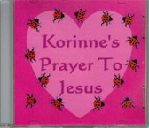 Korinne's Prayer to Jesus Music CD