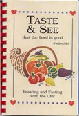 Taste and See that the Lord is good: Feasting and Fasting with the CFP-Cookbook