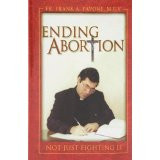 Used Book: Ending Abortion by Fr. Frank A. Pavone, M.E.V.