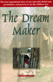 The Dream Maker: Biography of Patrick Atkinson