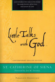 Little Talks with God from Saint Catherine of Siena