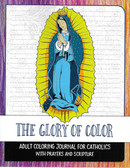 The Glory Of Color Coloring Book For Adults