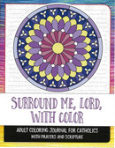 Surround Me Lord With Color Coloring Book For Adults