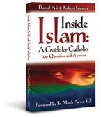 Inside Islam: A Guide for Catholics