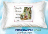 Guardian Angel (PINK) Prayer Pillowcase (English Or Spanish)