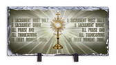 O Sacrament Most Holy - Monstrance Prayer Horizontal Slate Tile