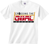 Crossing the Goal White T-Shirt