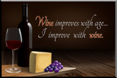 Wine Improves with Age Wall Plaque