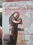 Used Book: Called At Home On The Road