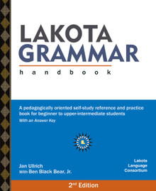 Lakota Grammar Handbook (back-ordered until October)