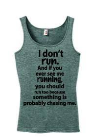 I don't Run Tank