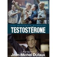 Testosterone Les Meilleurs Moments Special Jean-Michel Dufaux - EE690213