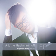 A Little Rachmaninoff By Raymond Wong On Audio CD Album 2014 - EE691381