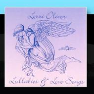 Lullabies And Love Songs By Lorri Oliver On Audio CD Album 2011 - EE691529