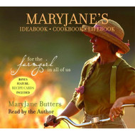 Maryjane's Ideabook Cookbook Lifebook: For The Farmgirl In All Of US - EE692974