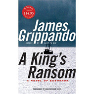 A King's Ransom Low Price By Grippando James Lloyd John Bedford Reader - EE693147