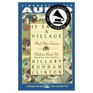 It Takes A Village And Other Lessons Children Teach US By Hillary - EE693230