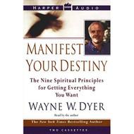 Manifest Your Destiny By Dyer Wayne W Dyer Wayne W Reader On Audio - EE693266