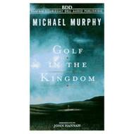Golf In The Kingdom By Murphy Michael Hannah John Reader On Audio - EE693265