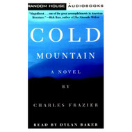 Cold Mountain Abridged By Frazier Charles Baker Dylan Reader On Audio - EE693297