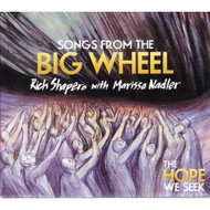 Songs From The Big Wheel By Rich Shapero And Marissa Nadler Composer - EE693306