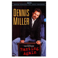 Ranting Again By Miller Dennis Miller Dennis Reader On Audio Cassette - EE693412