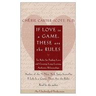 If Love Is A Game These Are The Rules: Ten Rules For Finding Love And - EE693662