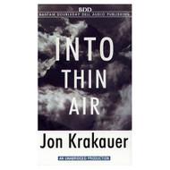Into Thin Air By Krakauer Jon Krakauer Jon Reader On Audio Cassette - EE693740