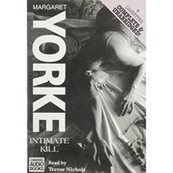 Intimate Kill By Margaret Yorke On Audio Cassette - EE693795