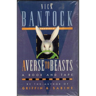 Averse To Beasts Book And Cassette By Nick Bantock On Audio Cassette - EE694423