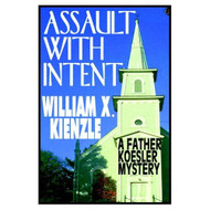 Assault With Intent By William X Kienzle Edward Holland Narrator On - EE694534
