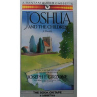 Joshua And The Children By Joseph F Girzone On Audio Cassette - EE694556