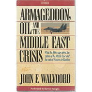 Armageddon Oil And The Middle East Crisis By John F Walvoord On Audio - EE694741