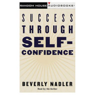 Success Through Self-Confidence By Beverly Nadler On Audio Cassette - EE694739