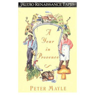 A Year In Provence By Mayle Peter Mayle Peter Reader On Audio Cassette - EE694950