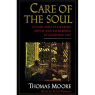 Care Of The Soul By Moore Thomas Thomas Peter Reader On Audio Cassette - EE695323