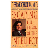 Escaping The Prison Of The Intellect: A Journey From Here To Here By - EE695353