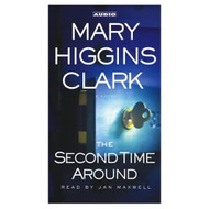 The Second Time Around: A Novel By Clark Mary Higgins Maxwell Jan - EE695483