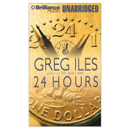 24 Hours By Iles Greg Hill Dick Narrator On Audio Cassette - EE695536