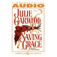 Saving Grace Cassette By Julie Garwood On Audio Cassette - EE695659