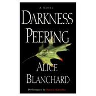 Darkness Peering By Blanchard Alice Kalember Patricia Reader On Audio - EE695923