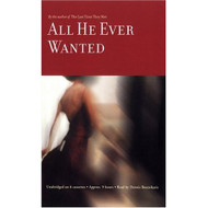 All He Ever Wanted By Shreve Anita Boutsikaris Dennis Reader On Audio - EE695936