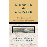 Lewis And Clark: The Journey Of The Corps Of Discovery By Duncan - EE696152