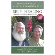 Self-Healing With Guided Imagery: How To Use The Power Of Your Mind To - EE696203