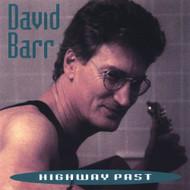 Highway Past By David Barr On Audio CD Album 2004 - EE706756