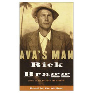 Ava's Man By Rick Bragg And Rick Bragg Reader On Audio Cassette - EE711521