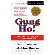 Gung Ho! Turn On The People In Any Organization Cassette By Kenneth - EE711594