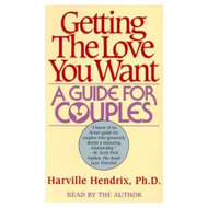 Getting The Love You Want By Harville Hendrix On Audio Cassette - EE711727
