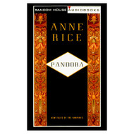 Pandora: New Tales Of The Vampires By Anne Rice On Audio Cassette - EE711754