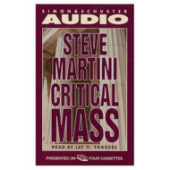 Critical Mass By Steve Martini And Jay O Sanders Reader On Audio - EE711782
